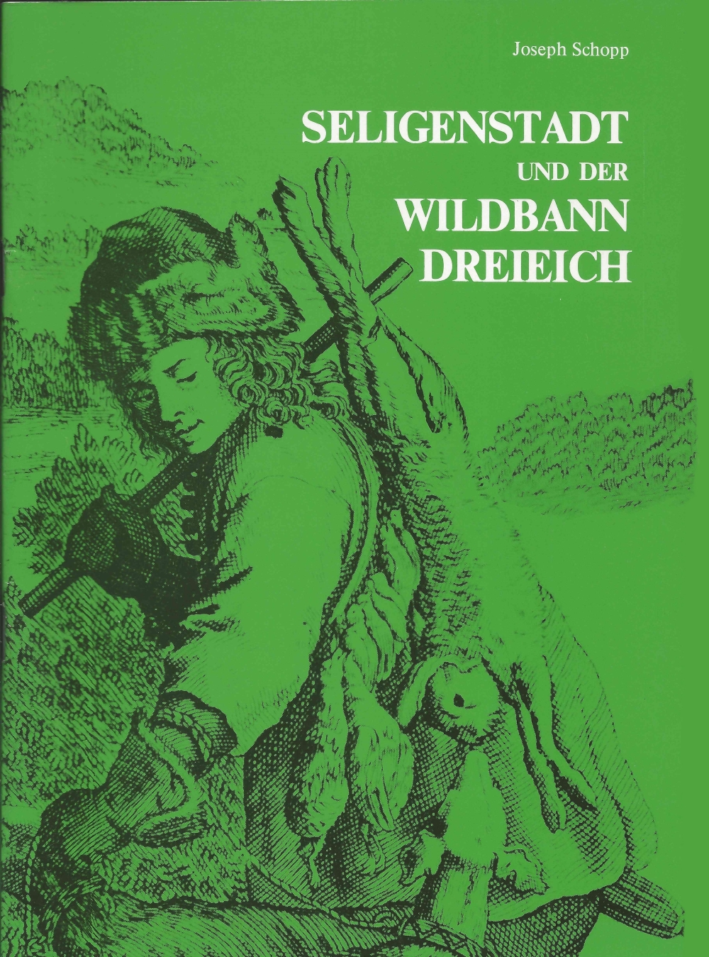 1009 - Seligenstadt und der Wildbann Dreieich